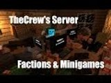 The Crew's Official Minecraft Server - Factions and Minigames (Trailer)