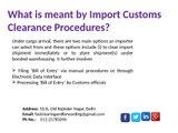 What documents are required for Custom clearance of cargo shipments?