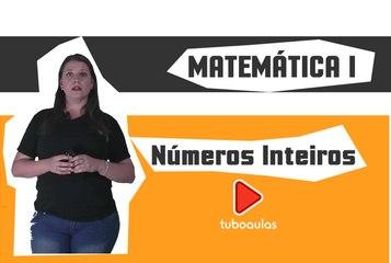Matemática | Módulo Básico - Aula 2 - Conjuntos Numéricos: números inteiros