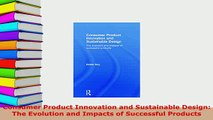PDF  Consumer Product Innovation and Sustainable Design The Evolution and Impacts of Free Books