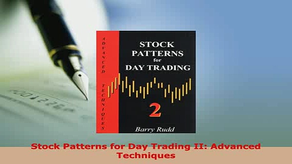 Download  Stock Patterns for Day Trading II Advanced Techniques PDF Full Ebook