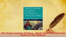 PDF  The Essene Gospel of Peace  Book Two The Unknown Books of The Essenes  EBook