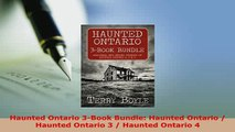 Download  Haunted Ontario 3Book Bundle Haunted Ontario  Haunted Ontario 3  Haunted Ontario 4 Free Books