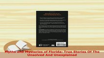PDF  Myths and Mysteries of Florida True Stories Of The Unsolved And Unexplained  EBook