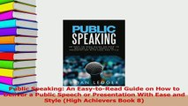 PDF  Public Speaking An EasytoRead Guide on How to Deliver a Public Speech or Presentation Download Full Ebook