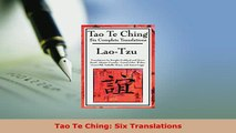 Download  Tao Te Ching Six Translations  EBook