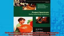 READ book  Project Spectrum Early Learning Activities Project Zero Frameworks for Early Childhood Full Free