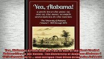 READ book  Yea Alabama A Peek into the Past of One of the Most Storied Universities in the Nation Full EBook