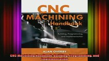READ book  CNC Machining Handbook Building Programming and Implementation  FREE BOOOK ONLINE