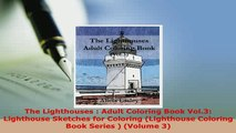 Download  The Lighthouses  Adult Coloring Book Vol3 Lighthouse Sketches for Coloring Lighthouse Download Online