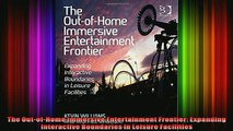 READ Ebooks FREE  The OutofHome Immersive Entertainment Frontier Expanding Interactive Boundaries in Full EBook