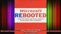 READ book  Microsoft Rebooted How Bill Gates and Steve Ballmer Reinvented Their Company Full EBook