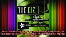 READ Ebooks FREE  The Biz The Basic Business Legal and Financial Aspects of the Film Industry Biz The Full Free