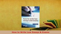 PDF  How to Write Law Essays  Exams Read Full Ebook