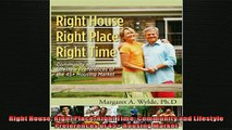READ book  Right House Right Place Right Time Community and Lifestyle Preferences of 45 Housing  FREE BOOOK ONLINE