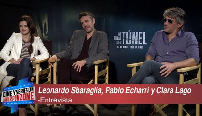 "A solas con Leonardo Sbaraglia, Pablo Echarri, Clara Lago de ""Al final del túnel"" por Javier Ponzone"