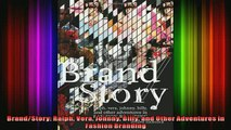 READ FREE Ebooks  BrandStory Ralph Vera Johnny Billy and Other Adventures in Fashion Branding Free Online