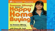 EBOOK ONLINE  Suzanne Whangs Guide to Happy Home Buying House Hunters  BOOK ONLINE