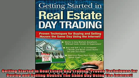 READ book  Getting Started in Real Estate Day Trading Proven Techniques for Buying and Selling  DOWNLOAD ONLINE