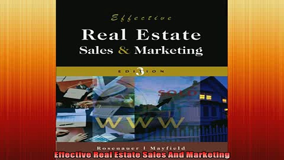 FREE DOWNLOAD  Effective Real Estate Sales And Marketing READ ONLINE