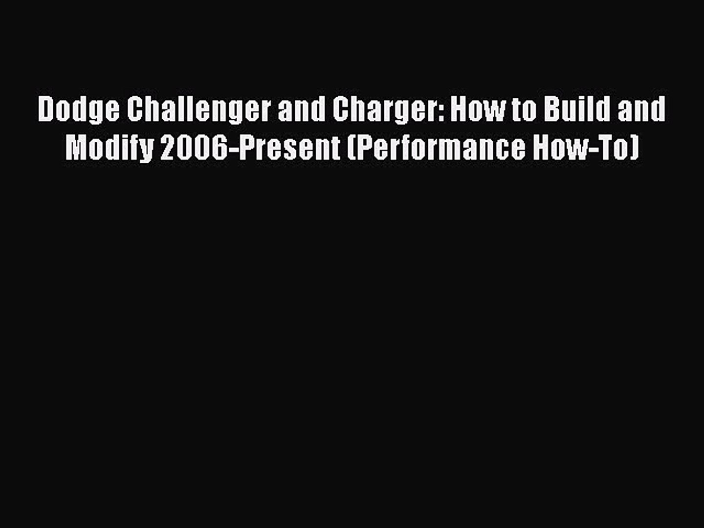 Build A Dodge >> Read Book Dodge Challenger And Charger How To Build And Modify 2006 Present Performance