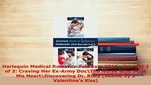 PDF  Harlequin Medical Romance February 2016  Box Set 2 of 2 Craving Her ExArmy DocThe  EBook