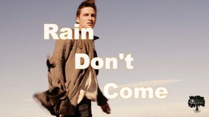Heffron Drive - Rain Don't Come (Official Lyric Video - English)
