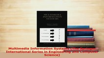 PDF  Multimedia Information Systems The Springer International Series in Engineering and PDF Book Free