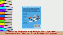 PDF  Java For Beginners A Simple Start To Java Programming Written By A Software Engineer Free Books