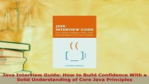 PDF  Java Interview Guide How to Build Confidence With a Solid Understanding of Core Java  EBook