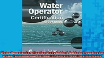 READ book  Water Operator Certification Study Guide A Guide to Preparing for Water Treatment and  FREE BOOOK ONLINE
