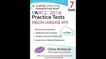 Common Core Assessments and Online Workbooks Grade 7 Language Arts and Literacy PARCC Edition Common Core State