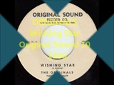 Originals - Wishing Star - Original Sound 10 - 1960
