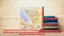 PDF] Colored Pencil Artist s Drawing Bible: An Essential Reference