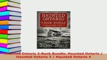 PDF  Haunted Ontario 3Book Bundle Haunted Ontario  Haunted Ontario 3  Haunted Ontario 4  EBook