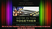 READ book  Were In This Together PublicPrivate Partnerships in Special and AtRiskEducation Full Free