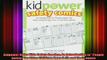 DOWNLOAD FREE Ebooks  Kidpower Older Kids Safety Comics An Introduction to People Safety for Older Children Full Free
