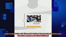 READ book  Improving Schools Through Action Research A Reflective Practice Approach 3rd Edition Full EBook