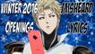 WINTER 2016 OPENINGS - Misheard Anime Lyrics