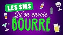 Les SMS qu'on envoie bourré (Topito) #humour
