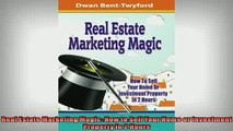 FREE PDF  Real Estate Marketing Magic How to Sell Your Home or Investment Property in 2 Hours  BOOK ONLINE