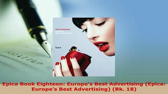 PDF  Epica Book Eighteen Europes Best Advertising Epica Europes Best Advertising Bk 18 Download Online