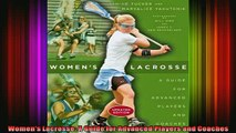 READ book  Womens Lacrosse A Guide for Advanced Players and Coaches Full EBook