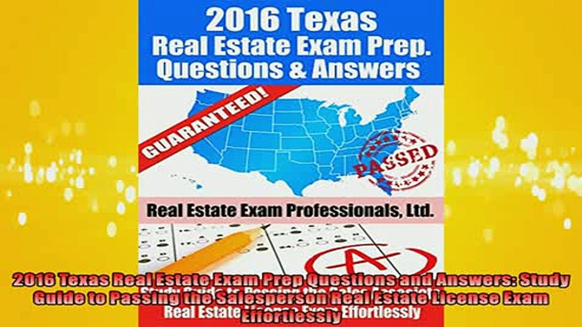 FREE PDF 2016 Texas Real Estate Exam Prep Questions and Answers Study Guide  to Passing the READ ONLINE