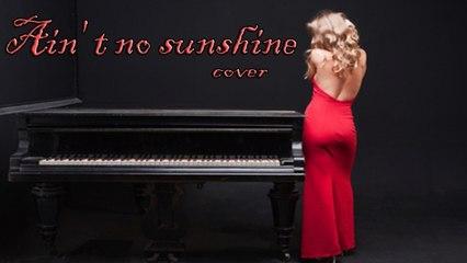 Giuseppe Gemma - Ain' t no Sunshine - cover