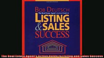 EBOOK ONLINE  The Real Estate Agents Action Guide to Listing and Sales Success  DOWNLOAD ONLINE
