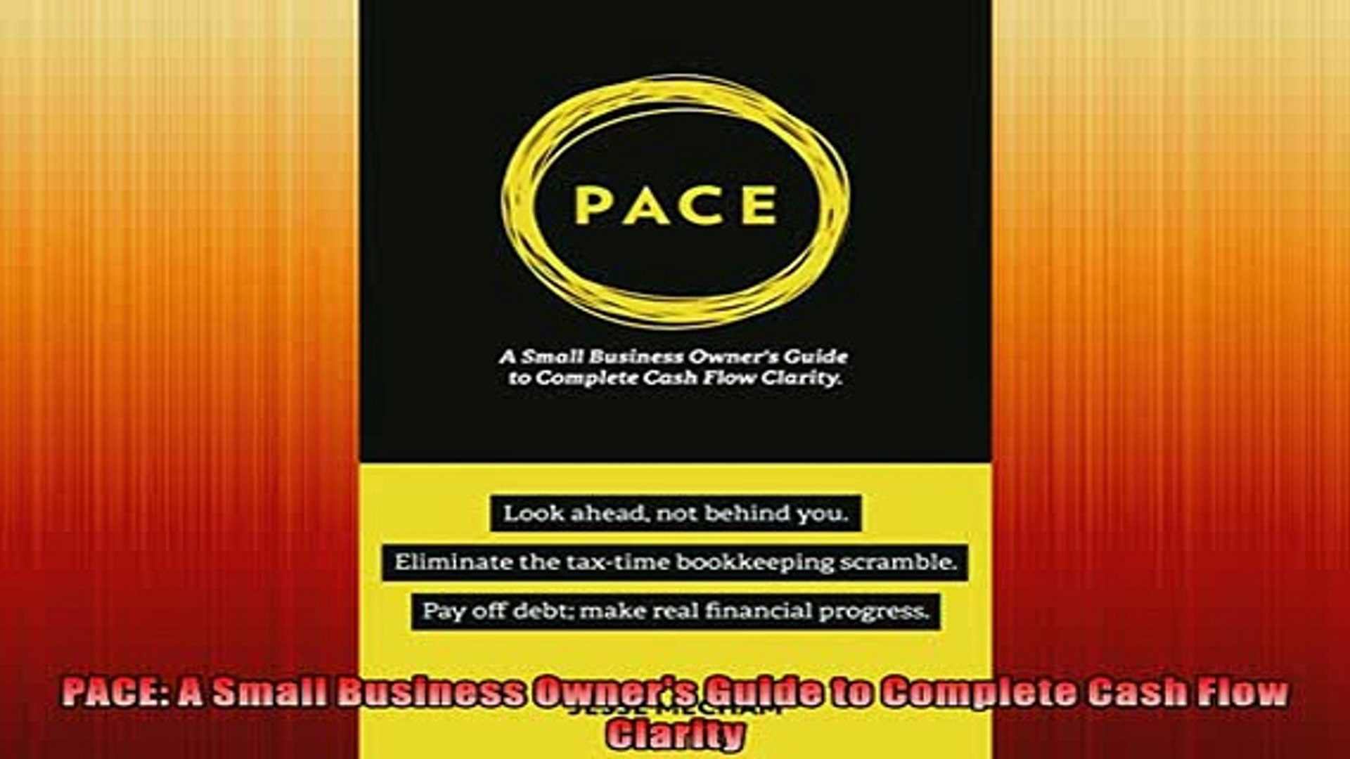 Free PDF Downlaod  PACE A Small Business Owners Guide to Complete Cash Flow Clarity READ ONLINE