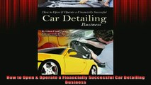 FREE PDF  How to Open  Operate a Financially Successful Car Detailing Business  DOWNLOAD ONLINE