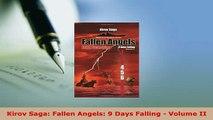Download  Kirov Saga Fallen Angels 9 Days Falling  Volume II Free Books