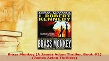 PDF  Brass Monkey A James Acton Thriller Book 2 James Acton Thrillers Free Books